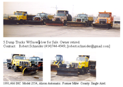 5 Dump trucks with snow plow,  1 Loader